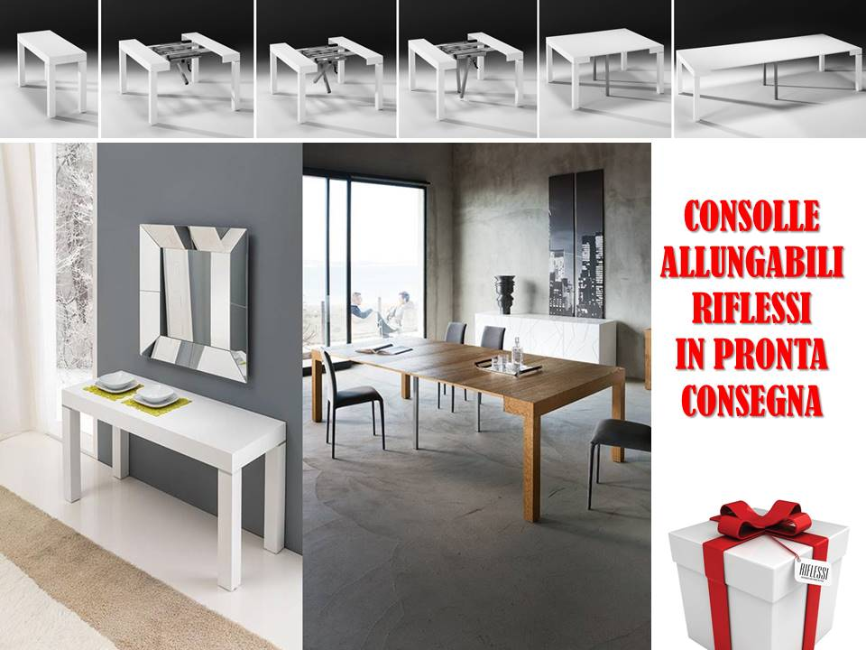 consolle allungabili Archivi - Consolle Tavoli Riflessi